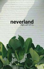 neverland by -defenestration