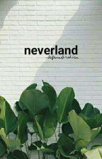 neverland by -defenestration
