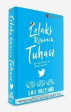 LELAKI KIRIMAN TUHAN by UmieNadzimah2015