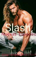 Slash. (nuevas especies) by lizzy21886