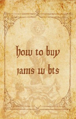 [Fun fic] How To Buy Jams With BTS