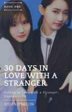 30 Days In Love With a Stranger (SaTzu)  by xxlenepnguin