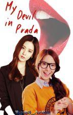 [LONGFIC][TRANS] My Devil in Prada  - Yoonhyun by erikagoo