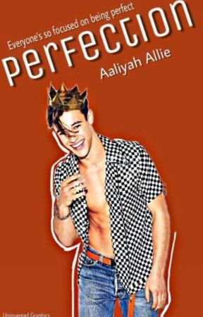 Mr Perfect by Aaliyah_bookworm_A