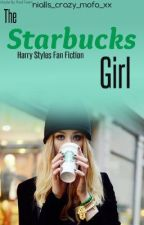 The Starbucks Girl (Harry Styles Fan Fiction) by nialls_crazy_mofo_xx