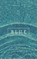 Μπλε (Ολοκληρωμένο) by xXxFrouxXx