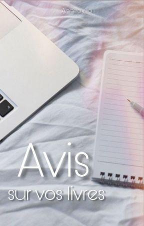 J4 : Avis sur vos livres (Ouvert) by Ahnnayllia