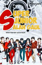 SUPER JUNIOR SALAH GAUL by UchyKim