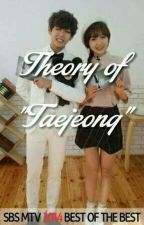Theory Of Taejeong by jeongin78