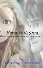 Bana Bulaşma. by DragonPredators