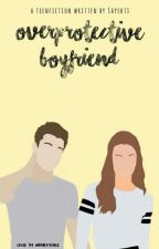 Overprotective Boyfriend by yektil