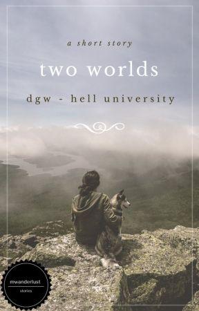 Two Worlds by mwanderlust