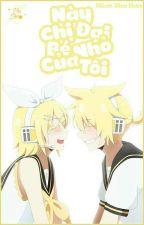(Rin X Len) Này Chị Đại Bé Nhỏ Của Tôi ! Sarangheayo ♡ by CiuCiuMeo