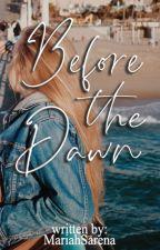 Before The Dawn by MariahSarena