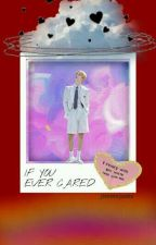 IF YOU EVER CARED ; pjm by _jiminsjams