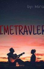 Timetravel *Pausiert* by Mira1y