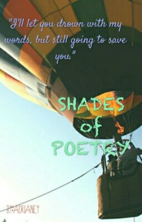 Shades of Poetry by adrianey