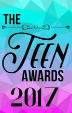 The Teen Awards 2017 [ CLOSED FOREVER ] by theteenawards