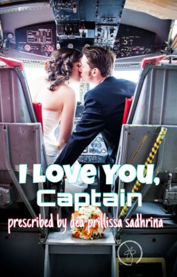 I Love You, Captain (EDITING PROCESS)