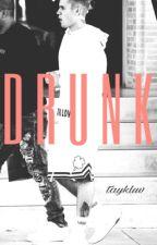drunk {justin bieber} by taykluv