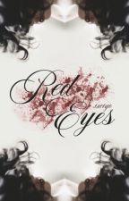 Red Eyes   CREEPYPASTA by ixciyo