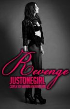 Revenge (under construction September 2016) by justonegirl
