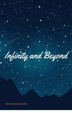Infinity and Beyond by thecrazymustache