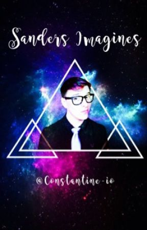 Thomas Sanders/Sanders Sides x Reader {REQUESTS ARE CLOSED} by Constantine-io