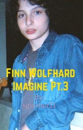 Finn Wolfhard imagine pt.3 |wild hearts| by sgwriter21