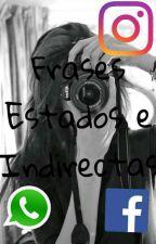 Frases, Estados e Indirectas by EmiLia236
