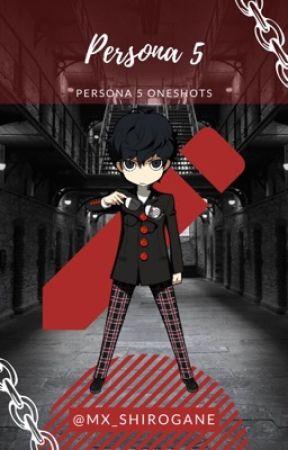 Persona 5 X Reader - 3  (Yandere) Akira X Reader: You