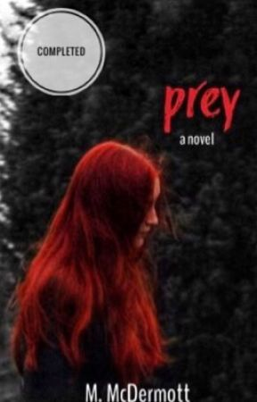 prey by MadisonMcDerm
