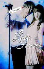Love Forever (TaeRin) by Yerin_yeoja