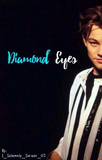 Diamonds Eyes {Leonardo DiCaprio} {Book 1}