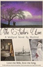 The Sailor's Love (Time travel) (On Hold)  by mazimai