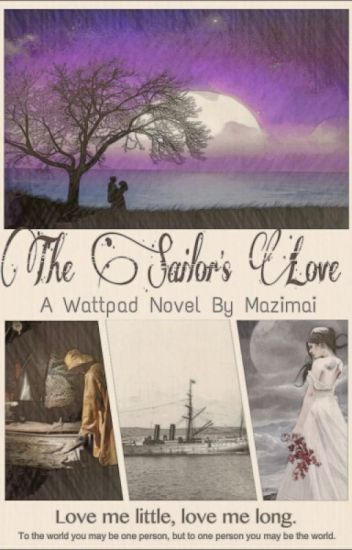 The Sailor's Love (Time travel) (On Hold)