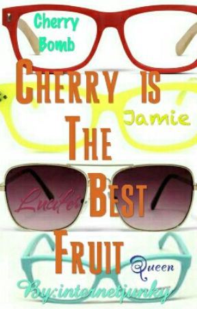 Cherry is the best fruit (Jamifer one shots) by internetjunky