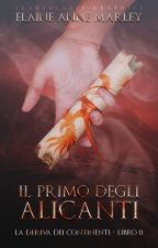 Il primo degli Alicanti   {Coming Soon}  by ElaineAnneMarley