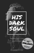 His Dark Soul (h.s.) by styleshorizont