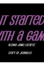 It Started with a GAME by MsRedWriter