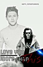 Love you more than this~Narry/Lilo ff by Narry_4evertheKing