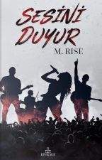 Sesini Duyur by M_Rise