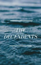 ⚜The Decendents⚜ by MCBT14