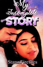 Our Incomplete Story -PaNi ff by pani_manan_fan