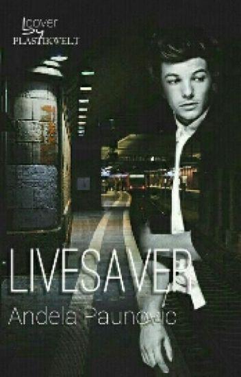 Lifesaver ~ Louis Tomlinson
