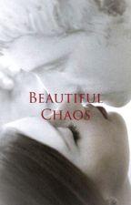 Beautiful Chaos by organiic_viibes