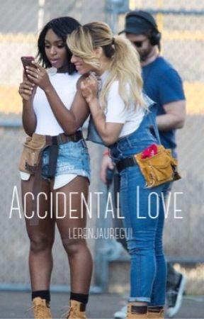 Accidental Love by lerenjauregui