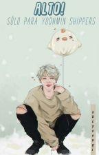 alto! solo apto para yoonmin shippers❀ by abcYoongi