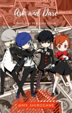 Ask and Dare - Persona  by Mx_Shirogane