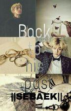 Back to His Past [SEBAEK-] by thunder_WindLight